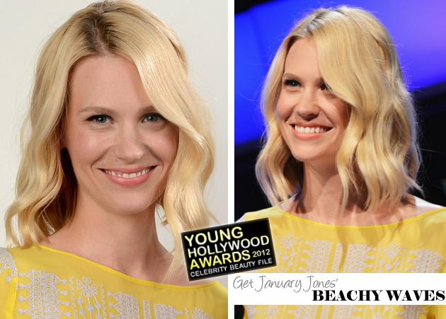 Get The Look: 2012 Young Hollywood Awards - Get January Jones' Beachy Waves!