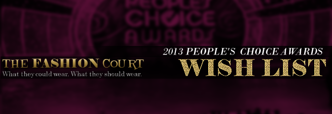 2013 People's Choice Awards - WISH LIST
