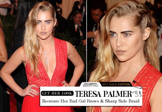 MET Ball Beauty: Get Teresa Palmer's Bad Gal Brows & Edgy Braid!