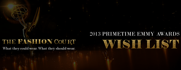 2013 Primetime Emmy Awards - WISH LIST
