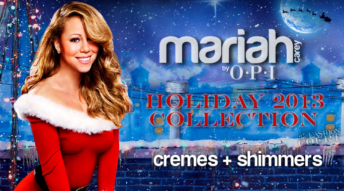 Review: OPI Mariah Carey Holiday/Winter 2013 Collection