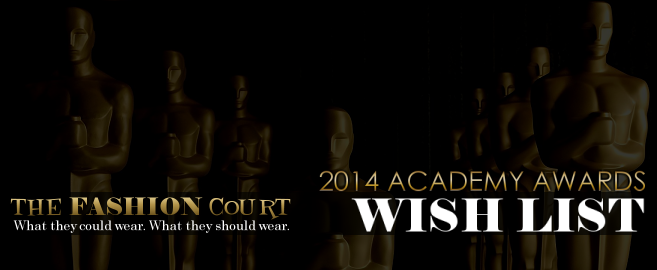 2014 OSCARS - WISH LIST